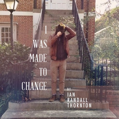 Ian _i  was  made  to  change_ Single Cover